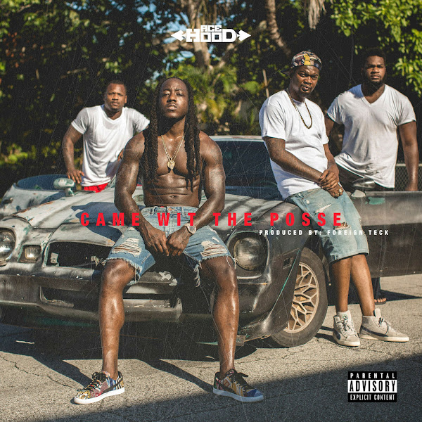 Ace Hood - Came wit the Posse - Single Cover