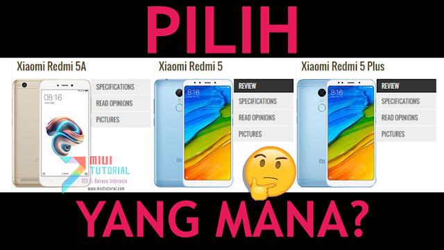 Mending Beli Xiaomi Redmi 5A, Redmi 5 Rosy atau Redmi 5 Plus? Tolong Kasih Rekomendasi Mana yang Layak untuk Pilih!