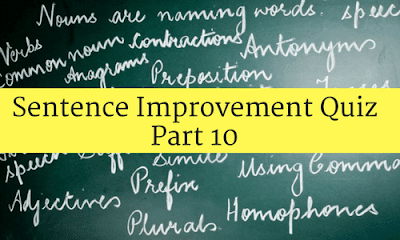 Sentence Improvement Quiz Part 10 Bankexamstoday