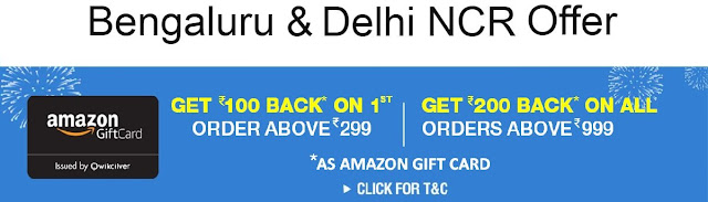Amazon Now: Rs.100 Cash back on 1st Order Above Rs.299 (Delhi & Bengaluru)