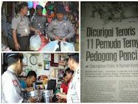 Cuma di Indonesia, Polisi Curiga Dengan Panci, Sedihnya Nasib Pedagang Panci
