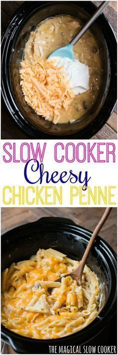 SLOW COOKER CHEESY CHICKEN PENNE RECIPES