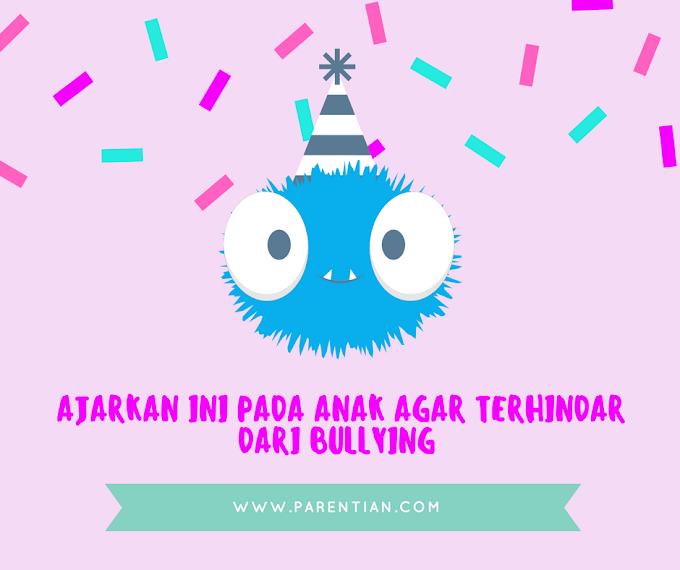 Ajarkan Ini Pada Anak Agar Terhindar Dari Bullying