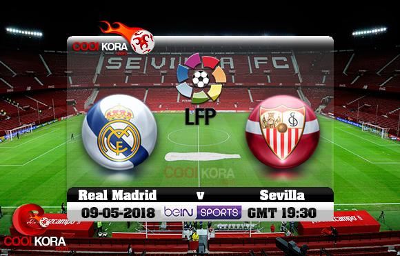 مشاهدة مباراة إشبيلية وريال مدريد اليوم 9-5-2018 في الدوري الأسباني