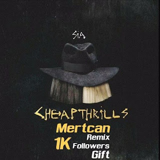 Sia - Cheap Thrills ft. Sean Paul ( Mertcan Remix )