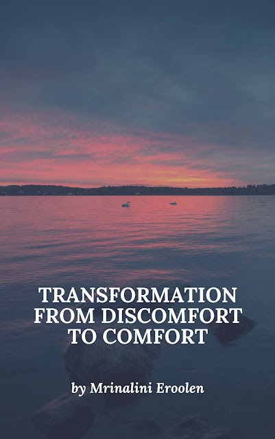 Transformation From Discomfort To Comfort