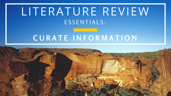 Curate Information to make your Literature Review Process more organized