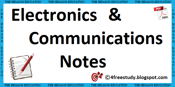 Electronics and Communications Notes