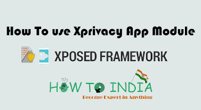 How To use Xprivacy App Module with Xposed Framework