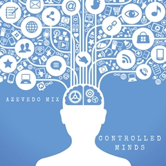 Azevedo Mix - Controlled Minds (Original Mix)