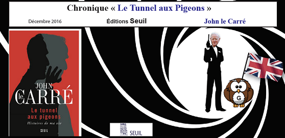 l a touch book le tunnel aux pigeons john le carr. Black Bedroom Furniture Sets. Home Design Ideas