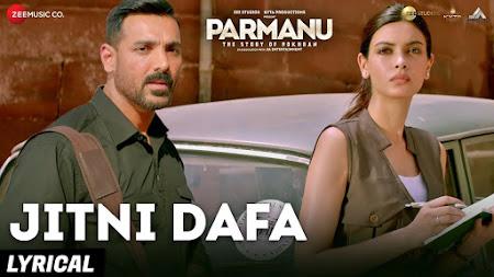 Jitni Dafa - Parmanu (2018)