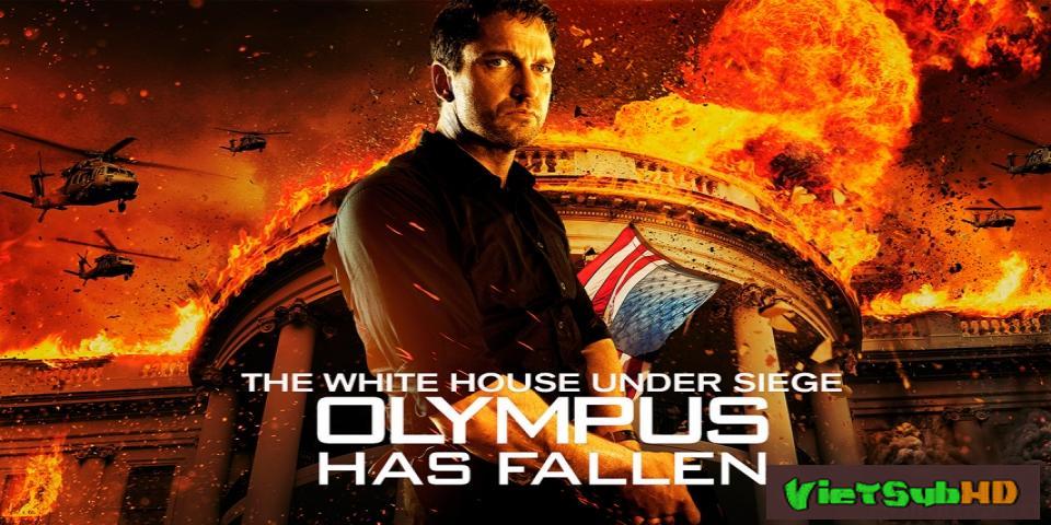 Phim Nhà Trắng Thất Thủ VietSub HD | Olympus Has Fallen 2013