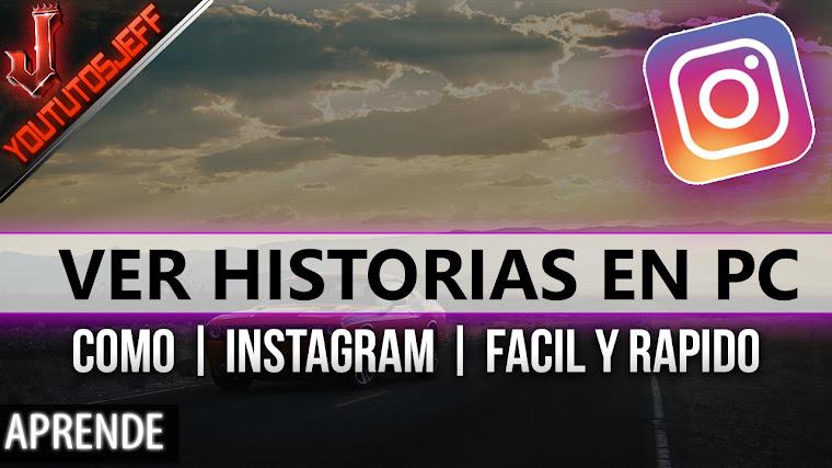 Como ver historias de Instagram en pc | Facil y Rapido