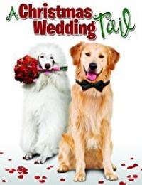 A Christmas Wedding Tail | Bmovies