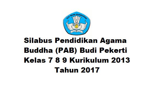 Silabus Pendidikan Agama Buddha Pab Budi Pekerti Kelas 7 8 9 Kurikulum 2013 Tahun 2017 Akses