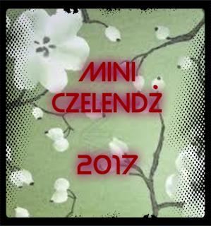 MINI czelendż 2017 - Wykonanie zadania i c.d.