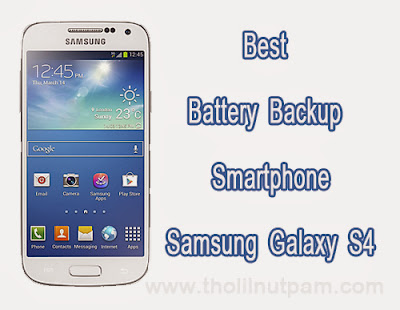 best-battery-backup-long-life-smartphone-samsung-galaxy-s4