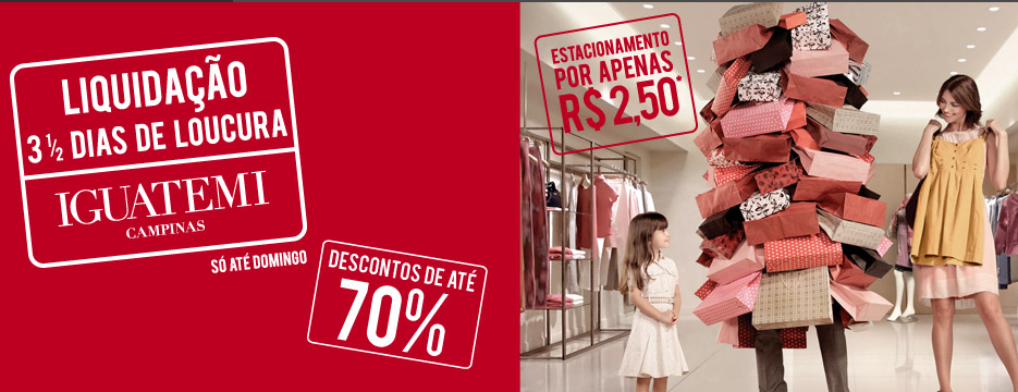 """62147c3b6 Iguatemi Campinas promove 31ª edição da megaliquidação """"3 ½ Dias de Loucura"""""""