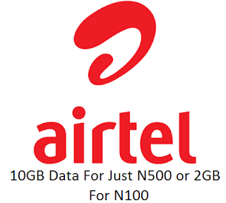 airtel 10GB Data For Just N500 or 2GB for N100