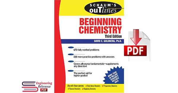 Schaum's Outline of Theory and Problems of Beginning Chemistry Third Edition by David E. Goldberg