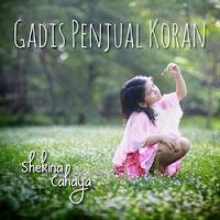 Lirik Lagu Shekina Cahaya Gadis Penjual Koran