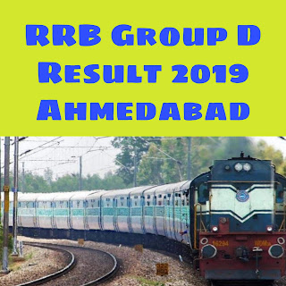 RRB Group D Result Ahmedabad 2018-19 exam