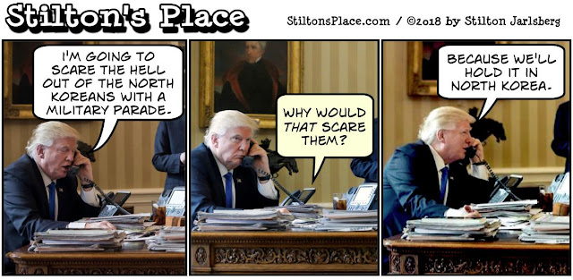 stilton's place, stilton, political, humor, conservative, cartoons, jokes, hope n' change, trump, military parade, north korea