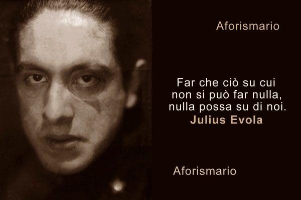 Frasi Ermetiche Famose.Aforismario Aforismi Frasi E Citazioni Di Julius Evola