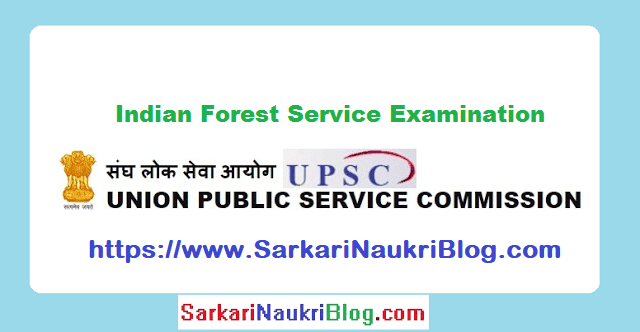 UPSC Forest Service Examination