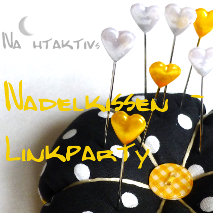 Nadelkissen Linkparty bei Frau Nahtaktiv