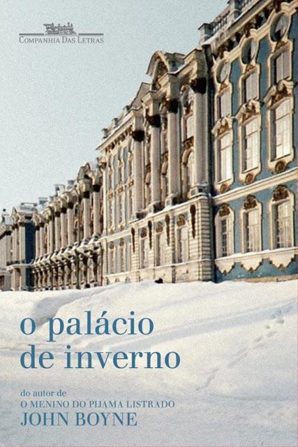 O palácio de inverno John Boyne