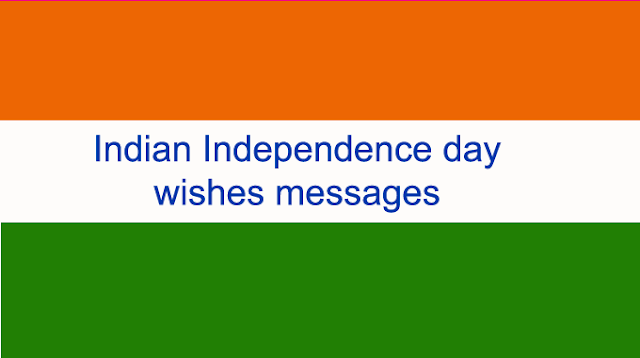 indian independence day wishes messages