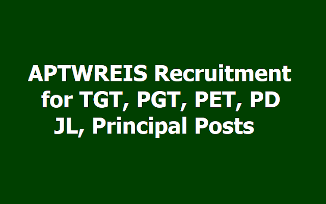 APTWREIS Recruitment for TGT, PGT, PET, JL, Principal Posts