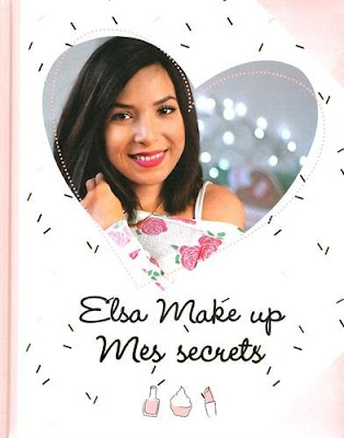 livre Mes Secrets Elsa Make Up