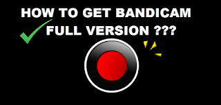 Visit http://fian.nolima.ga/2016/02/how-to-get-bandicam-full-version.html