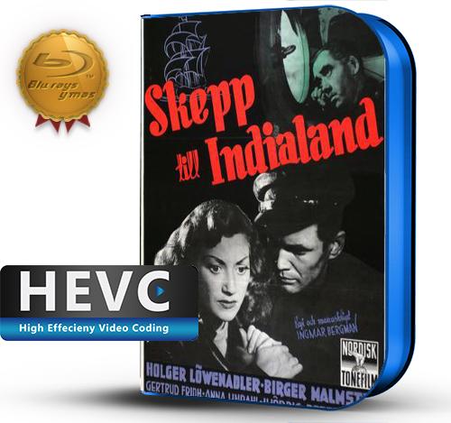 Skepp till India land (1947) 1080P HEVC-8Bits BDRip Sueco(Subt.Esp)(Drama,)