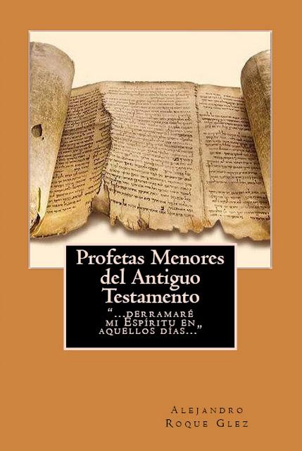 Profetas Menores del Antiguo Testamento en Alejandro's Libros