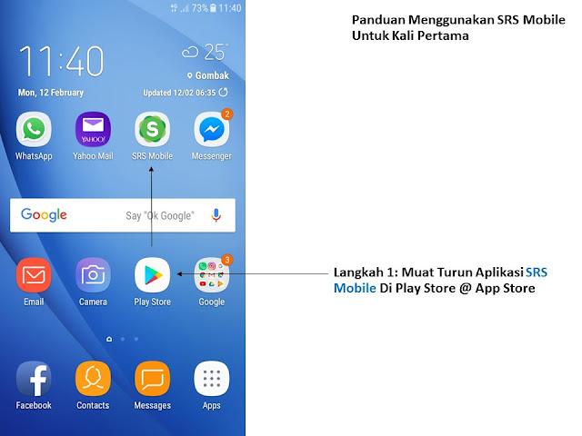 Manual Penggunaan Melalui Aplikasi SRS Mobile (Telefon Pintar)