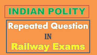 Indian Polity Repeated Questions in Railway Exams ALP Group D Exams