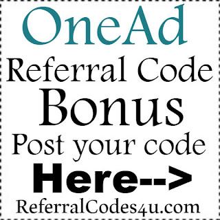 OneAd App Referral Code, OneAd App Invite Code & OneAd App Sign Up Bonus
