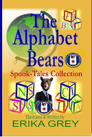 The Alphabet Bears: Spook Tales Collection by Erika Grey