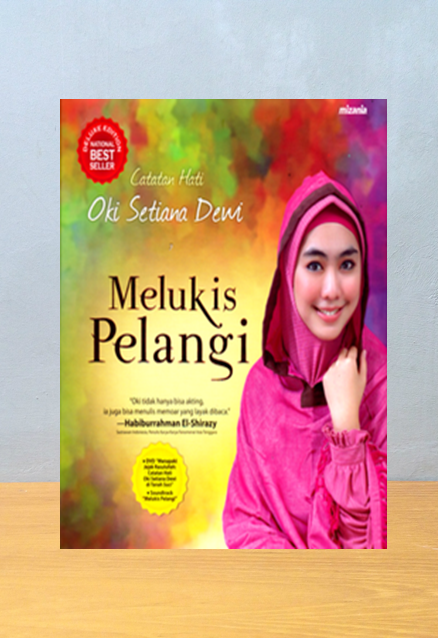 MELUKIS PELANGI DELUXE EDITION, Oki Setiana Dewi