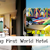 Genting First World Hotel 大减价!一晚最低只需RM54!