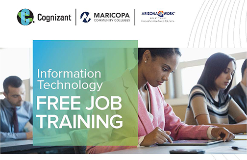 Image featuring adult students in classroom.  Text: Information Technology.  Free Job Training.  Cognizant, Maricopa Community Colleges and MCOR logos