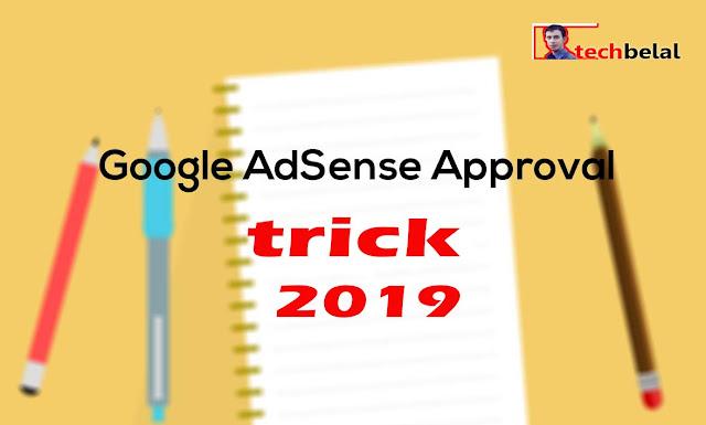 Adsense Approval Trick 2019