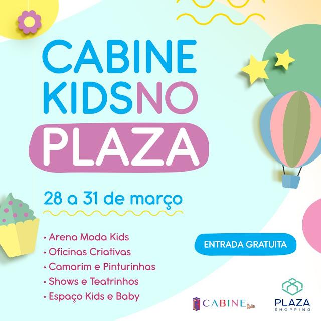 Plaza Shopping recebe 2ª edição do Cabine Kids