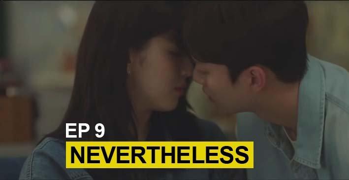 nonton nevertheless sub indo episode 9 dramaqu