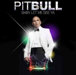 Pitbull - Baby Let Me See Ya (2013) (Album / Disco Oficial)