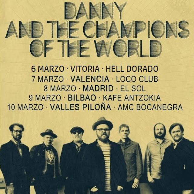 Danny & The Champions of The World - Gira española Marzo 2018 2